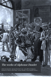 The Works of Alphonse Daudet: Volume 17