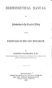 Hermeneutical Manual: Or, Introduction to the Exegetical Study of the Scriptures of the New Testament