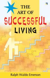 The Art of Successful Living: Informative Self-Help Guides
