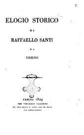 Elogio storico di Raffaello Santi da Urbino[Luigi Pungileoni]