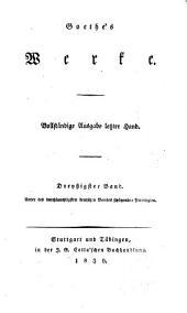 Goethes Werke: Vollstandige Ausgabe letzter Hand, Band 30