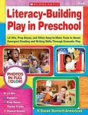 Literacy Building Play in Preschool