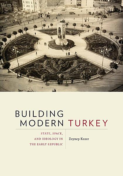 Download Building Modern Turkey Book