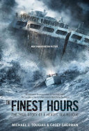 The Finest Hours  Young Readers Edition
