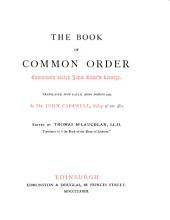 The Book of common order: commonly called John Knox's liturgy