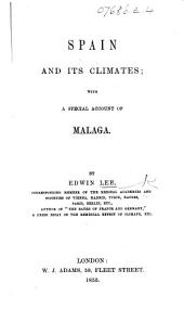 Spain, and its climates; with a special account of Malaga