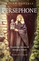 Pagan Portals   Persephone PDF