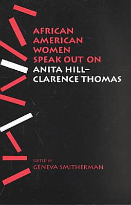 African American Women Speak Out on Anita Hill Clarence Thomas PDF
