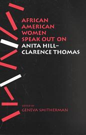 African American Women Speak Out On Anita Hill Clarence Thomas