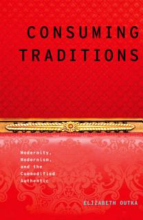 Consuming Traditions Book