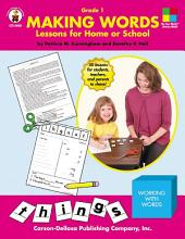 Making Words, Grade 1: Lessons for Home or School