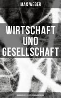 Wirtschaft und Gesellschaft  Grundri   der verstehenden Soziologie PDF