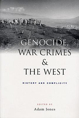 Genocide  War Crimes and the West