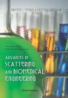 Advances in Scattering and Biomedical Engineering PDF