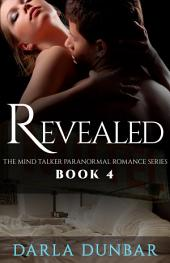 Revealed: The Mind Talker Paranormal Romance Series, Book 4