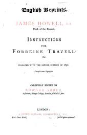 Instructions for forreine travell: collated with the second edition of 1650