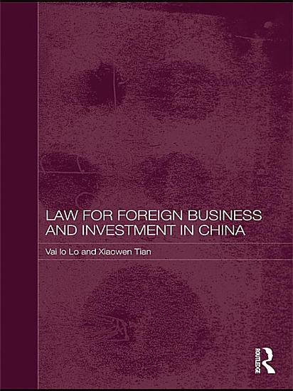 Law for Foreign Business and Investment in China PDF