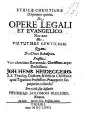 De opere legali et evangelico