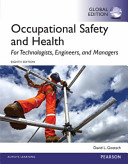 Occupational Safety and Health for Technologists  Engineers  and Managers  Global Edition PDF