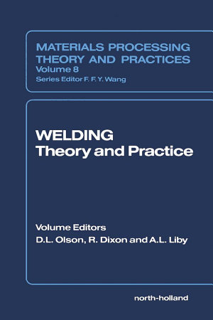 Welding  Theory and Practice PDF