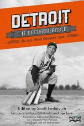 Detroit the Unconquerable: The 1935 World Champion Tigers