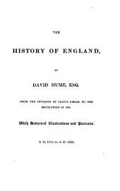 The History of England: From the Invasion of Julius Caesar, with a Continuation to the Death of George the Second, Volume 4
