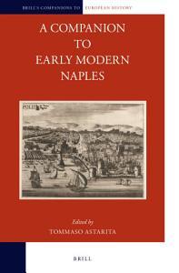 A Companion to Early Modern Naples PDF