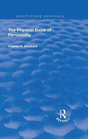 Revival  The Physical Basis of Personality  1931  PDF