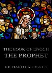 The Book Of Enoch The Prophet Annotated Edition  Book PDF