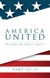 America United: In God We Must Trust