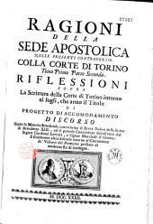 Ragioni della sede apostolica nelle presenti controversie colla corte di Torino,...