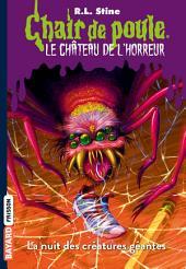 Le château de l'horreur, Tome 02: La nuit des créatures géantes