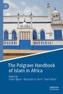 The Palgrave Handbook of Islam in Africa