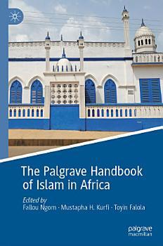 The Palgrave Handbook of Islam in Africa PDF