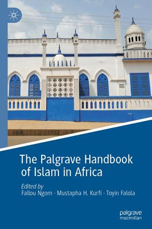 The Palgrave Handbook of Islam in Africa PDF