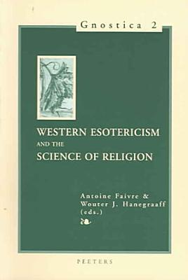 Western Esotericism and the Science of Religion PDF