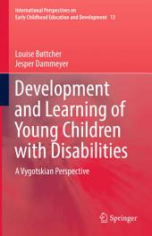 Development and Learning of Young Children with Disabilities: A Vygotskian Perspective