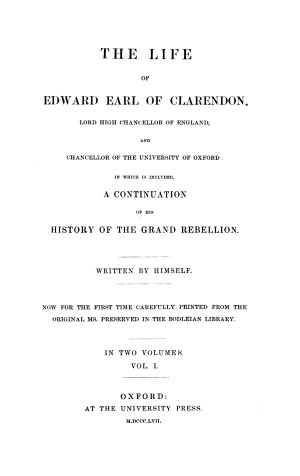 His Life  in which is Included a Continuation of His History of the Grand Rebellion