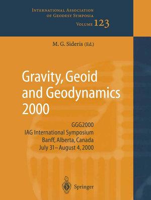 Gravity  Geoid and Geodynamics 2000