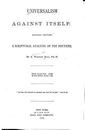 Universalism Against Itself: A Scriptural Analysis of the Doctrine