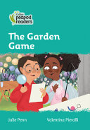 Collins Peapod Readers - Level 3 - the Garden Game