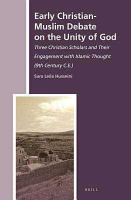 Early Christian Muslim Debate on the Unity of God PDF