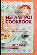 Instant Pot Cookbook 2021