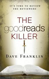 The Goodreads Killer 1: A Revenge Fantasy