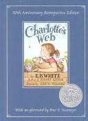 Charlotte S Web 50th Anniversary Retrospective Edition Book PDF