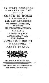 Lo stato presente o sia la relazione della corte di Roma: Volume 1