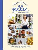 Deliciously Ella the Plant Based Cookbook