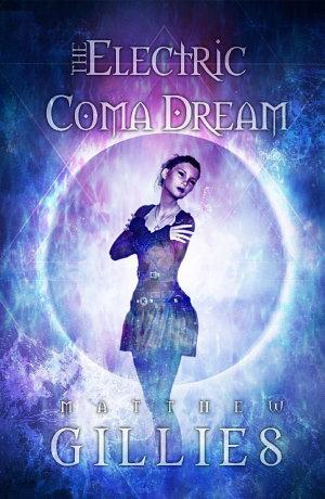 The Electric Coma Dream
