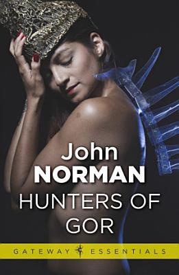 Hunters of Gor PDF