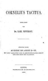 Cornelius Tacitus: Ab excessu divi Augusti XI - XVI, Volume 2